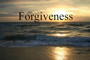 The Power of Forgiveness …
