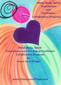 Mind Body Spirit Certification Program by Peace Love Wings®